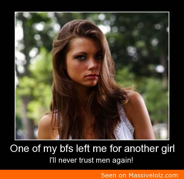 I Will Never Trust Men Again Funny Photos And Funny Pictures